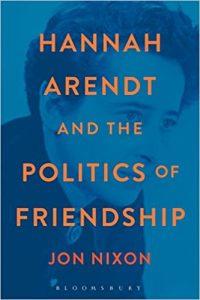 Arendt - Politics of Friendship