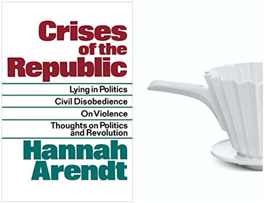 Crises of the Republic - Hannah Arendt